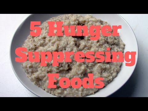 5 Hunger Suppressing Foods
