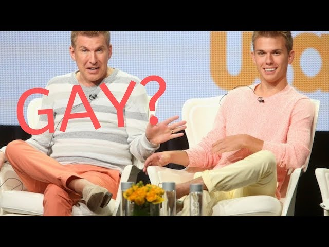 Is Todd Chrisley gay? Here is the PROOF you don\'t Want to See [BREAKING]