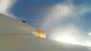 The MegaGyroc Launched @ NEFAR April 10th, 2016