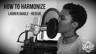 How To Sing: Lauren Daigle Rescue - Harmony Tutorial