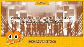 ALL THE K-POP SONG REQUEST Day!!
