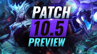 NEW PATCH PREVIEW: Upcoming Changes List for Patch 10.5 - League of Legends Season 10