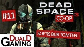 DualDGaming Spelar Dead Space 3 - #11 - Tomten?