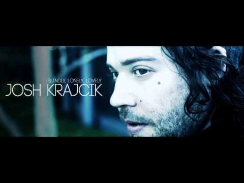 Josh Krajcik - Close Your Eyes
