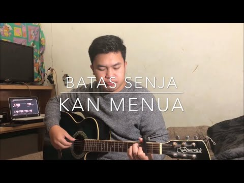 Kan Menua - Batas Senja (Cover by Kevin)