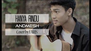 [1.48 MB] Hanya Rindu - Andmesh (Cover by Faris)