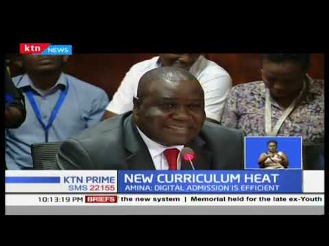 Education CS Amina Mohammed grilled over the implementation of the new curriculum
