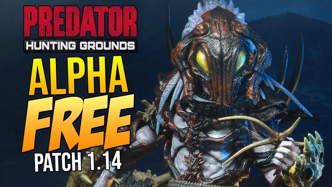 """Download NEW CLASS! ALPHA PREDATOR IS FREE!! Predator Hunting Grounds Patch 1.14 """"NEW CUSTOMIZATIONS!"""""""