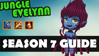 complete evelynn guide how to play evelynn jungle league of legends evelynn tutorial season 7