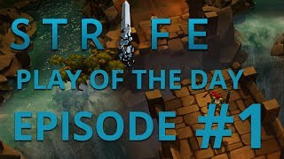 ★ Strife Play Of The Day | Episode 1 | My Jukes Don