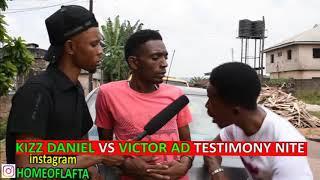Victor ad vs kizz daniel (Homeoflafta )