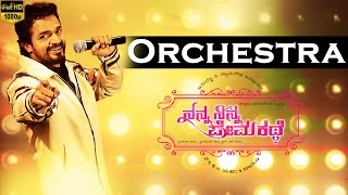 Orchestra Video Song | Nanna Ninna Prema Kathe | Vijay Raghavendra,Nidhi Subbaiah | New Kannada Song