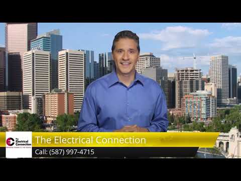 The Electrical Connection Calgary Five Star Review (587) 997-4715