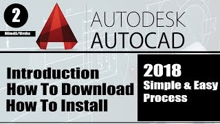 How To Download/Install AutoCad | Free For Student | Part 2 | 2018