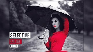 Selective Color Effects - Photoshop Tutorial