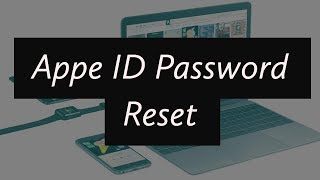 Apple ID or Password Change/Reset (If forgot)