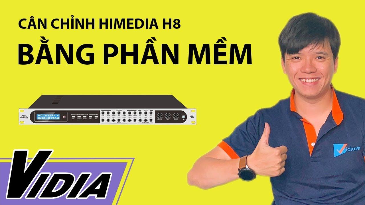 Chỉ 3 Phút Để Căn Chỉnh Vang Số Trên Máy Tính Bằng Phần Mềm Với Mixer Karaoke Himedia H8