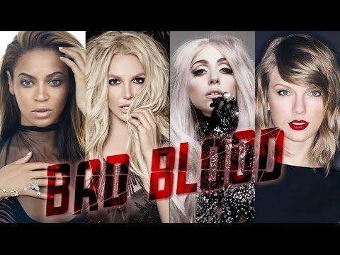 Bad Blood - Pop Artists Version (Britney, Lady Gaga, Beyonce & More)