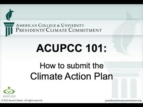 ACUPCC 101: How to Submit the Climate Action Plan