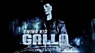 Galla - Ich Brauche   Swing Kid