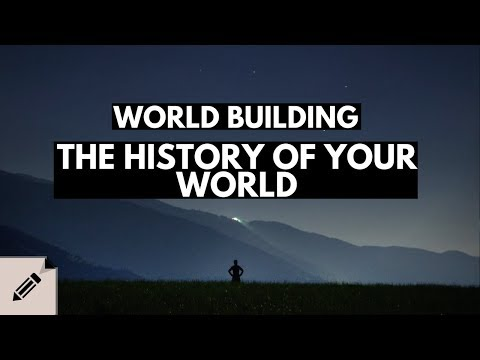 Worldbuilding - Your Fictional World and It's History