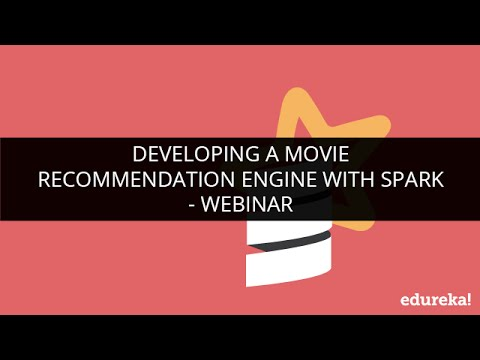 Spark Example  Movie Recommendation Engine with Spark  Collaborative Filtering Algorithm  Edureka