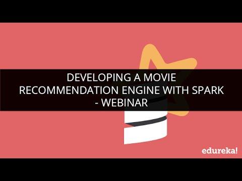 Spark Example - Movie Recommendation Engine with Spark | Collaborative  Filtering Algorithm | Edureka