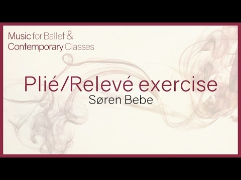 Music for Ballet Class. Plié/Relevé exercise