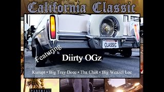 Kokane - Presents - California Classic ft. Diirty OGz