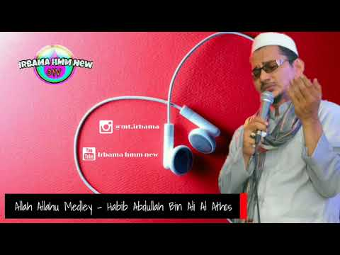 Mp3. Allah Allahu medley - Habib Abdullah Bin Ali Alatas