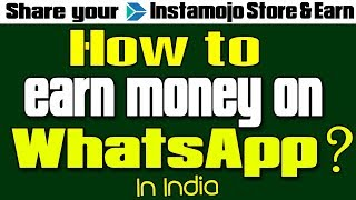 How to earn from WhatsApp by acquiring new customers and selling products?