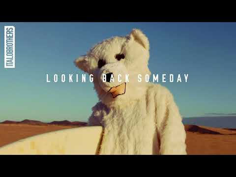 ItaloBrothers - Looking Back Someday [Ultra Music]