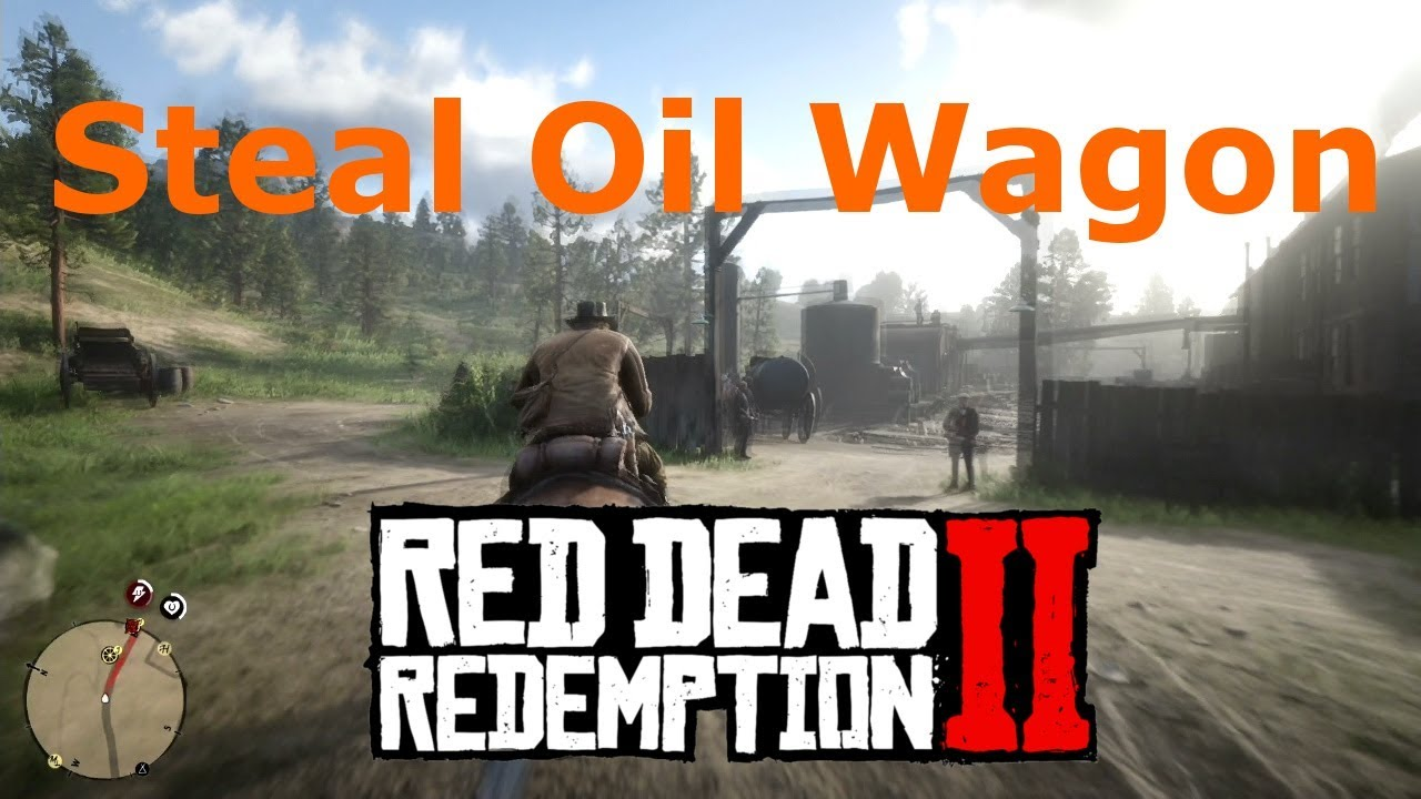 How to Steal Oil Wagon for John Cornwall Oil Wagon Red Dead Redemption 2