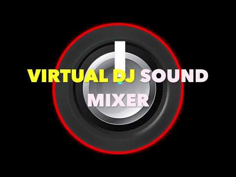 Virtual DJ Sound Mixer