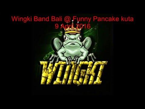 Wingki Bali Live Perform @ Funny Pancake Kuta