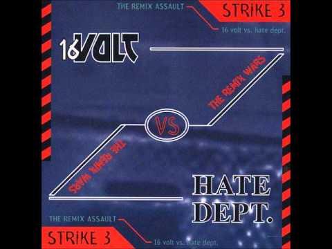 The Remix Wars: Strike 3 - 16 Volt vs Hate Dept - 04 - Defensive (Loose and Trash Mix)