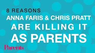 8 Reasons Anna Faris and Chris Pratt are Killing it as Parents | Parents