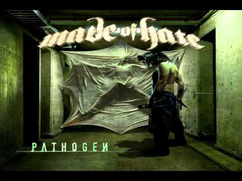 Made Of Hate Pathogen.