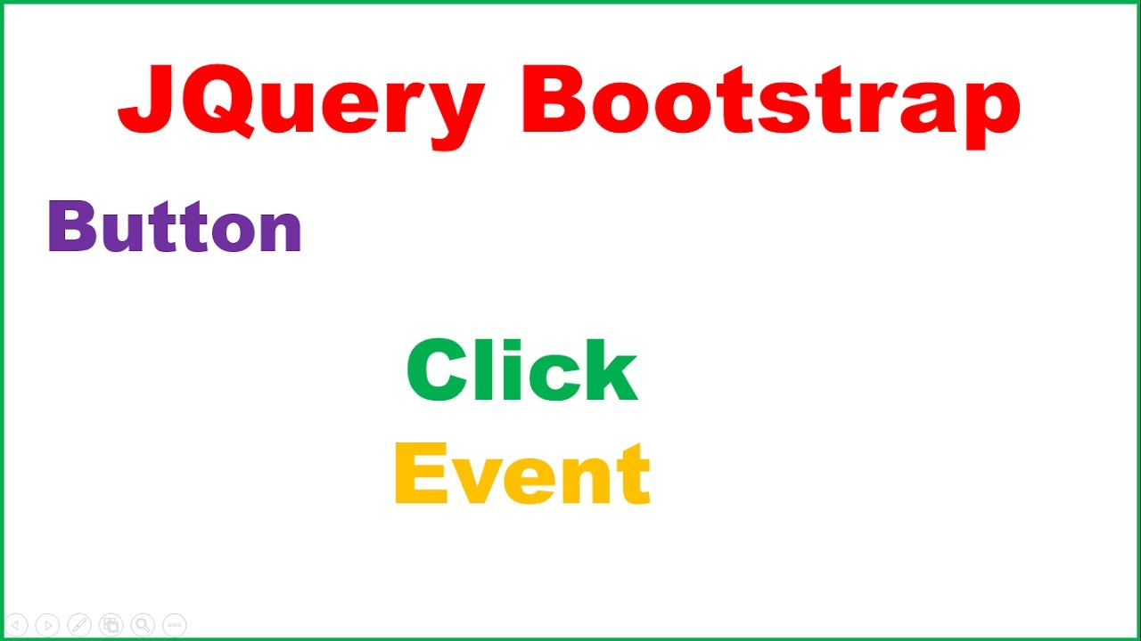 JQuery Bootstrap Ep 02 : Button Click Event - Select by ID