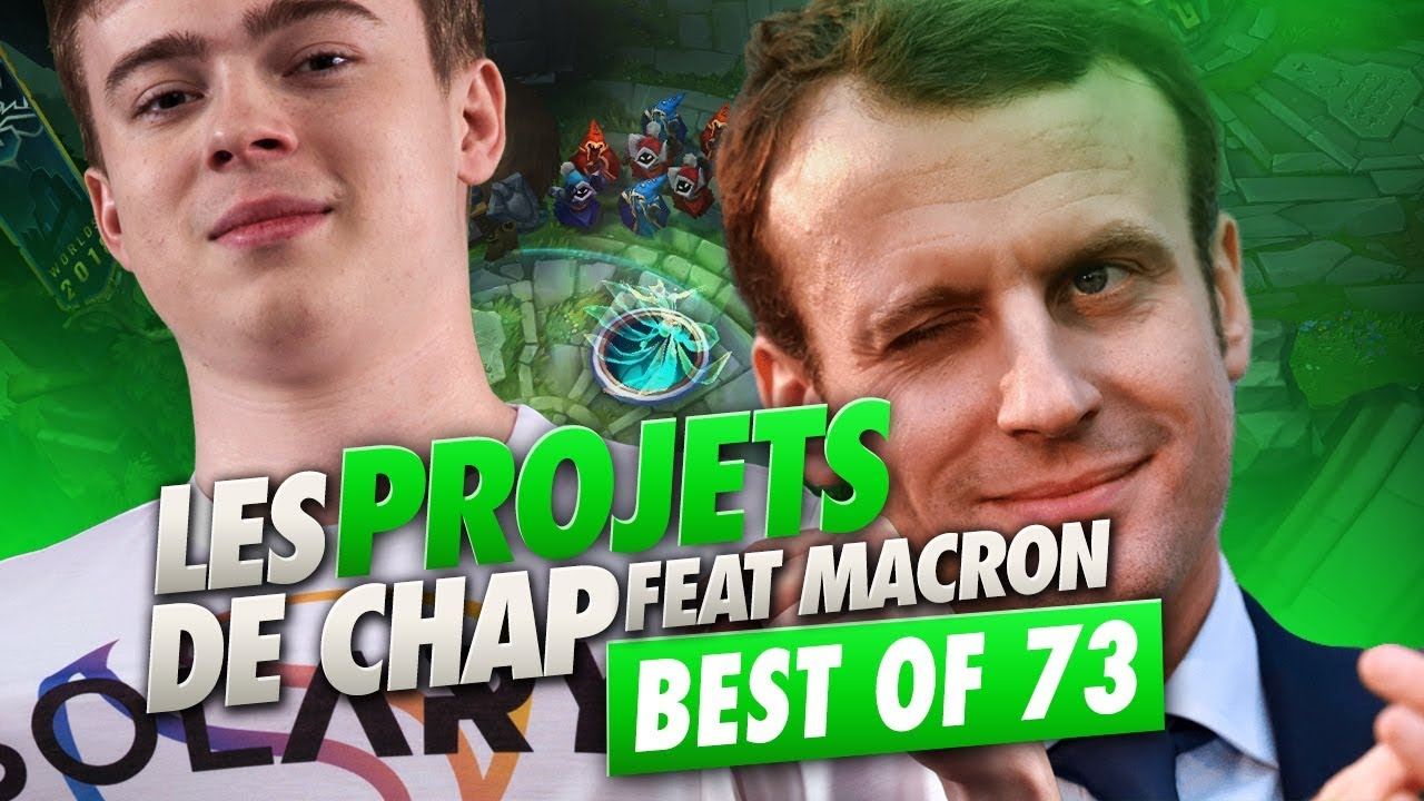 BEST OF SOLARY #73 ► LES PROJETS DE CHAP POUR AIDER LA FRANCE FEAT MACRON