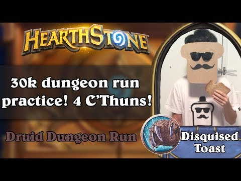 Disguised Toast Dungeon Run - 30k Dungeon Run Practice! 4 C'Thuns!