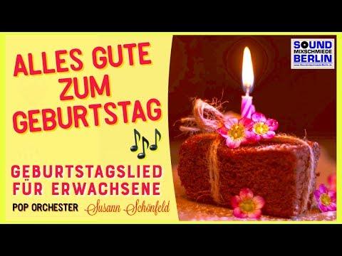 Geburtstagswünsche Schönes Geburtstagslied Schöne Und Beliebte
