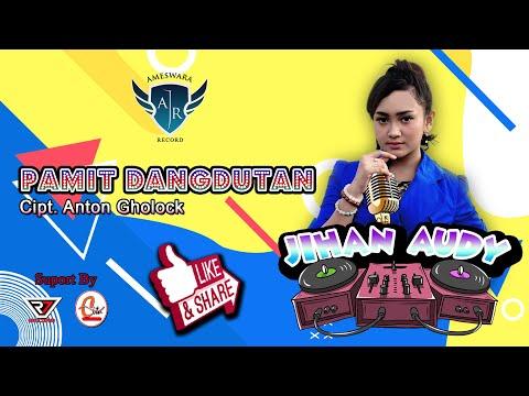 Download Jihan Audy - Pamit Dangdutan  Mp4 baru