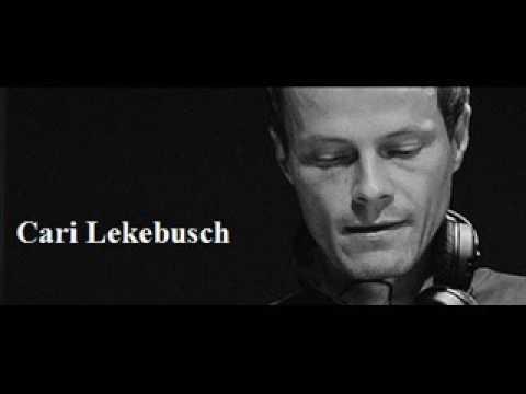 Cari Lekebusch - August DJ Set  2016