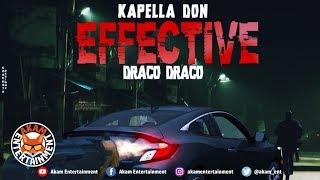 Kapella Don - Effective (Draco Draco) [Effective Riddim]  November 2019