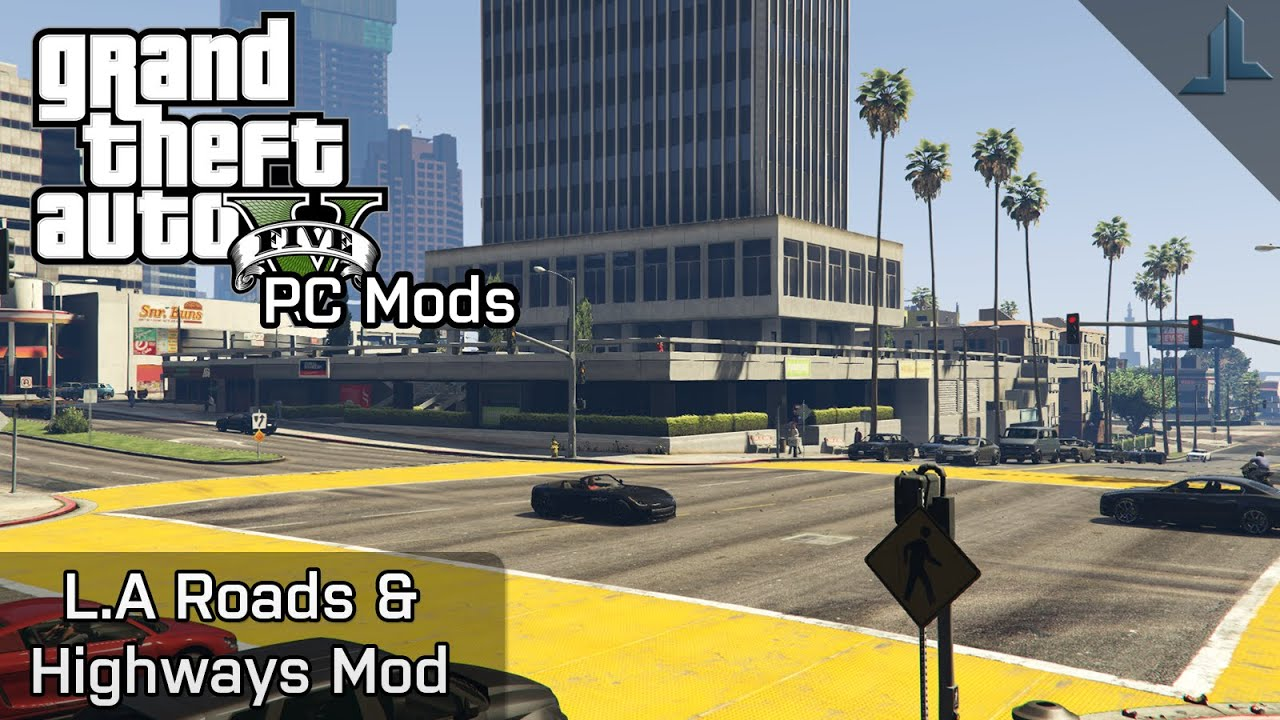 GTA V PC Mods: L A Roads & Highways Mod Preview by JoshLmao