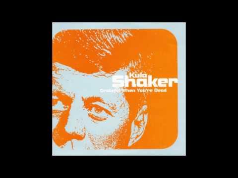 Kula Shaker - Grateful When You're Dead (Promo Edit)