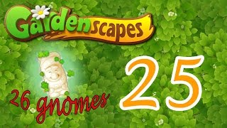 Gardenscapes level 25 NEW!! Walkthrough (26 gnomes)