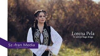 Lorena Pela - Te astept bage draga