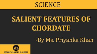 Chordate salient features Lecture by Ms. Priyanka khan.